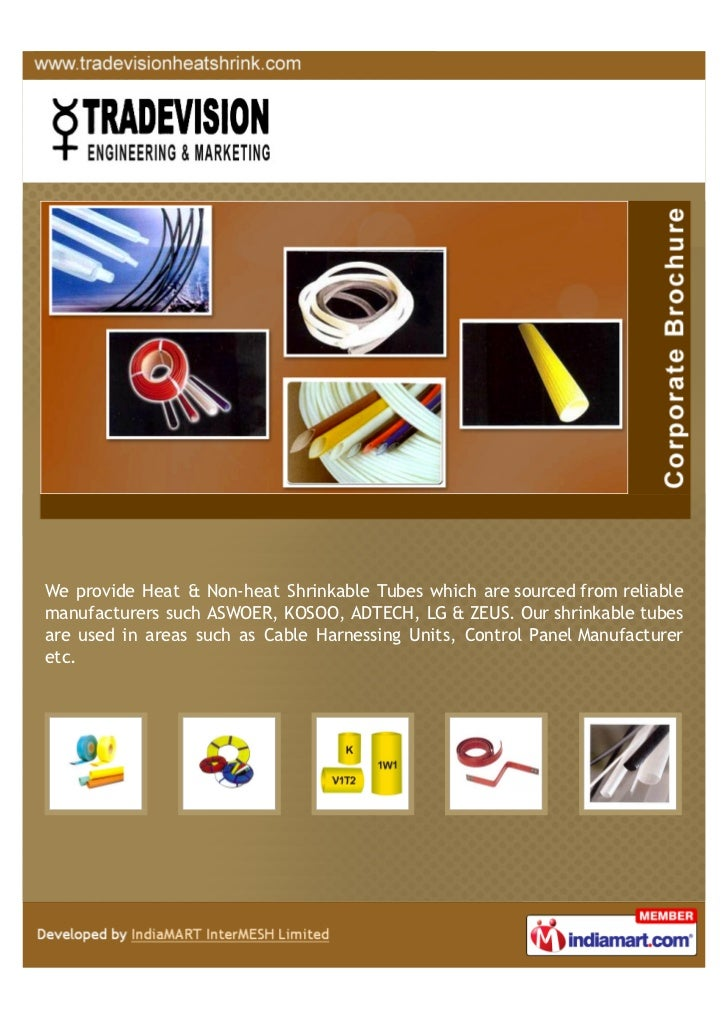We provide Heat & Non-heat Shrinkable Tubes which are sourced from reliablemanufacturers such ASWOER, KOSOO, ADTECH, LG & ...