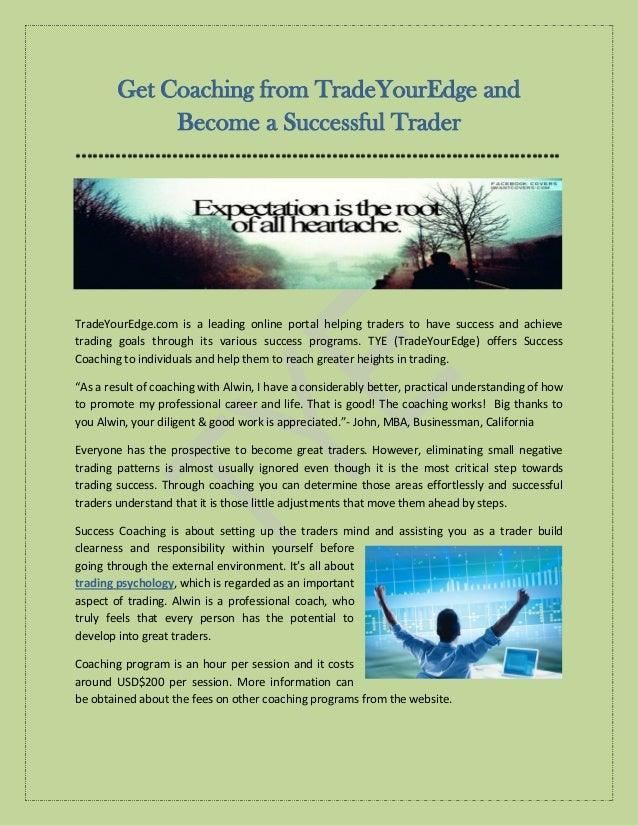 Get Coaching from TradeYourEdge and Become a Successful Trader ***********************************************************...