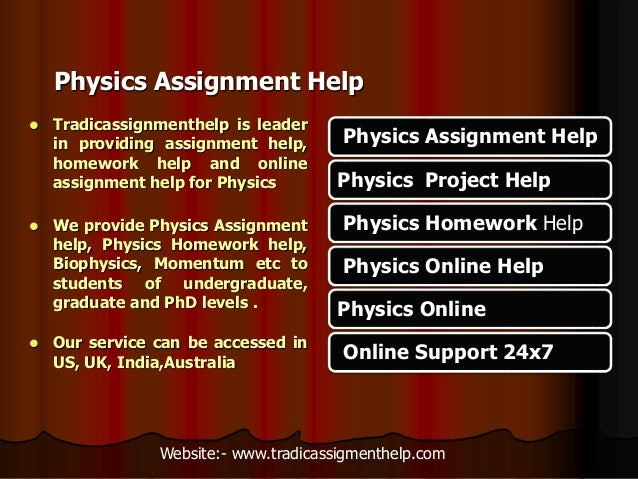There are many types of physics assignments including:
