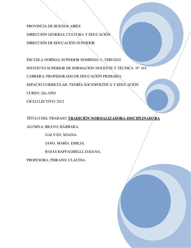 PROVINCIA DE BUENOS AIRESDIRECCIÓN GENERAL CULTURA Y EDUCACIÓNDIRECCIÓN DE EDUCACIÓN SUPERIORESCUELA NORMAL SUPERIOR DOMIN...