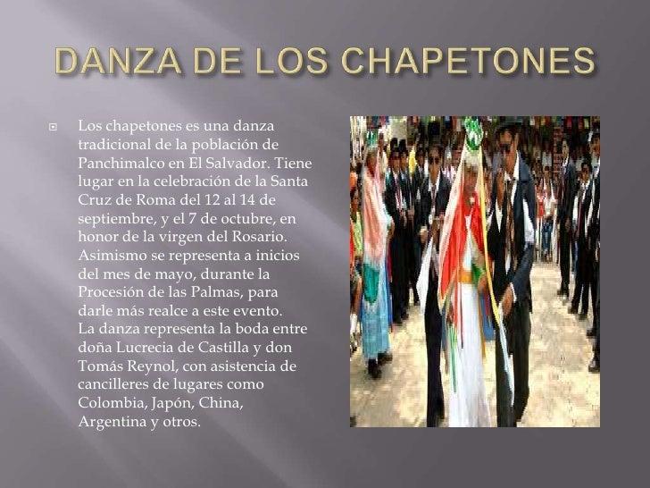DANZA DE LOS CHAPETONES <br />Los chapetones es una danza tradicional de la población de Panchimalco en El Salvador. Tiene...