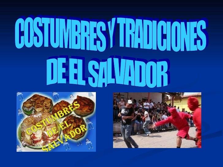 COSTUMBRES Y TRADICIONES DE EL SALVADOR