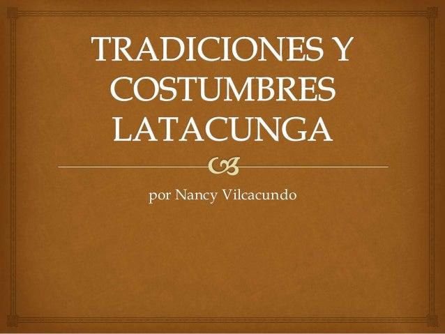 por Nancy Vilcacundo