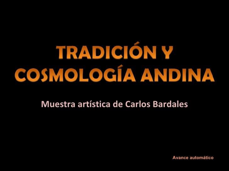 Muestra artística de Carlos Bardales Avance automático