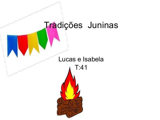 Tradições Juninas Lucas e Isabela T:41