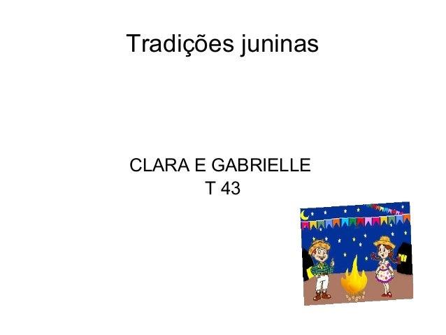 Tradições juninas CLARA E GABRIELLE T 43