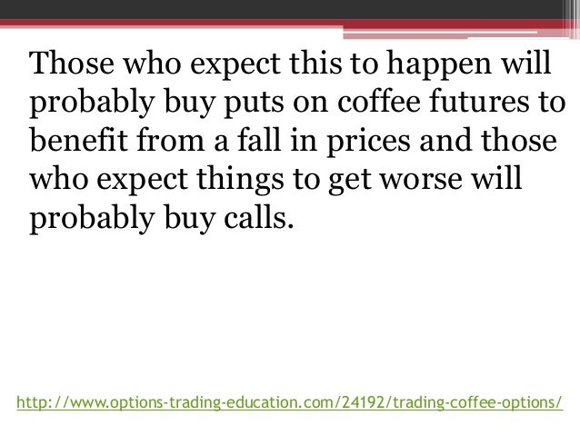 Learn More About Coffee Futures & Options Trading