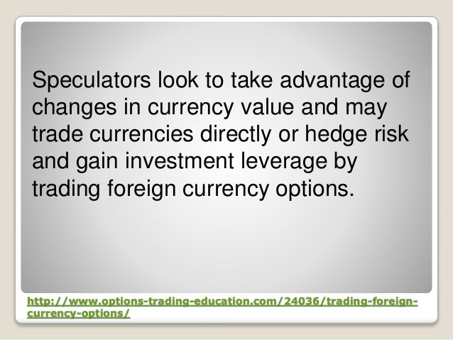 Foreign currency option trading
