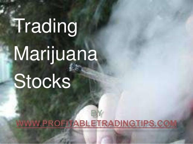 Trading Marijuana Stocks