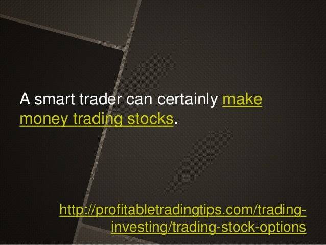 Stock trading with options