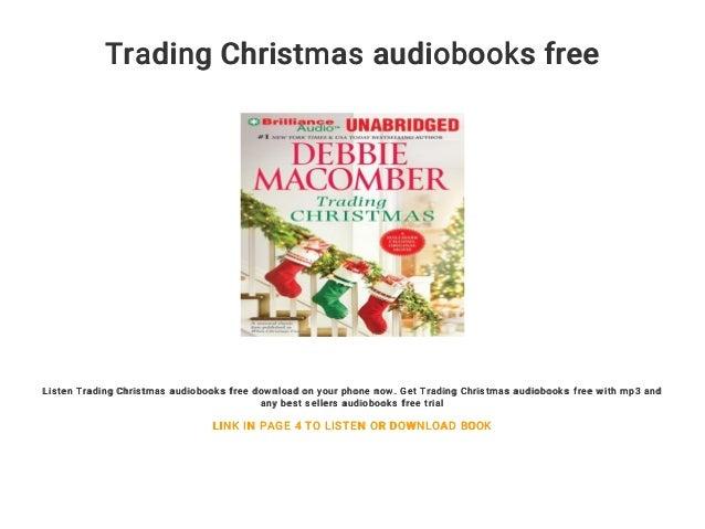 trading christmas audiobooks free listen trading christmas audiobooks free download on your phone now - Debbie Macomber Trading Christmas