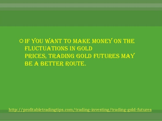 Gold Futures Exchanges