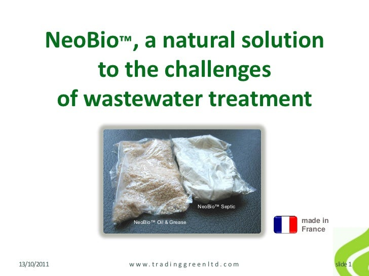 NeoBio™, a natural solution             to the challenges         of wastewater treatment                                 ...