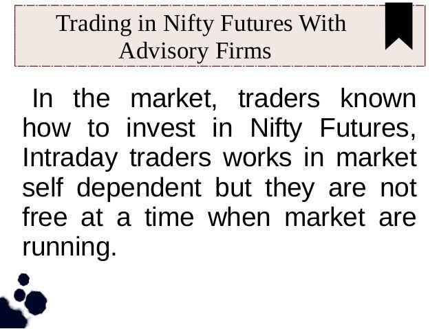 Ace nifty futures trading system