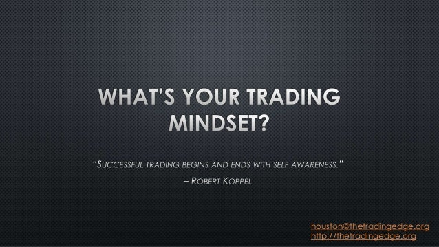Proof: Winning Trading Mindset is The Only Way