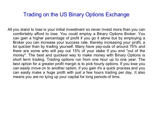 Binary options investment firm