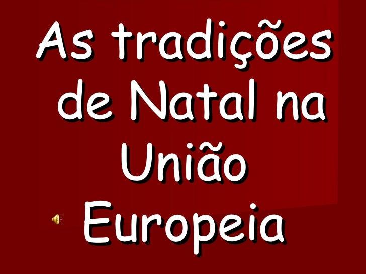 As tradições  de Natal na União Europeia