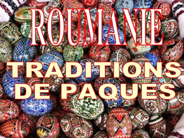 ROUMANIE TRADITIONS  DE PAQUES