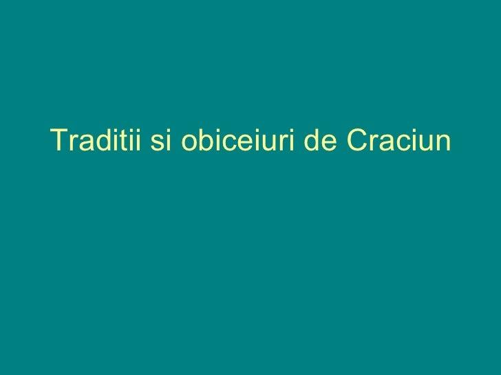 Traditii si obiceiuri de Craciun
