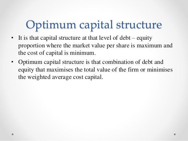 Traditional Theory Of Capital Structure