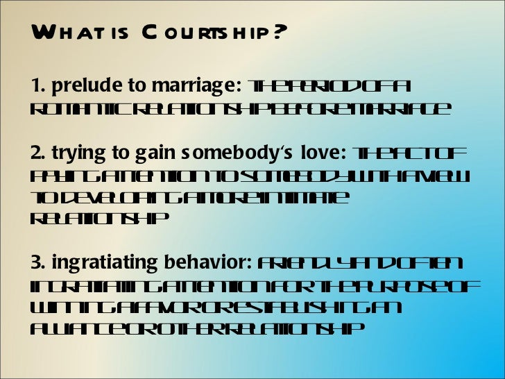 Whats a courtship