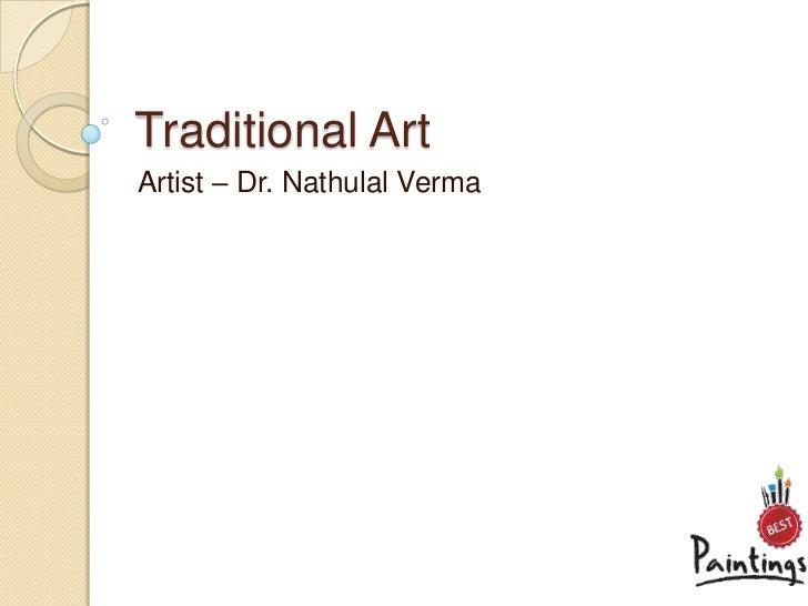 Traditional ArtArtist – Dr. Nathulal Verma