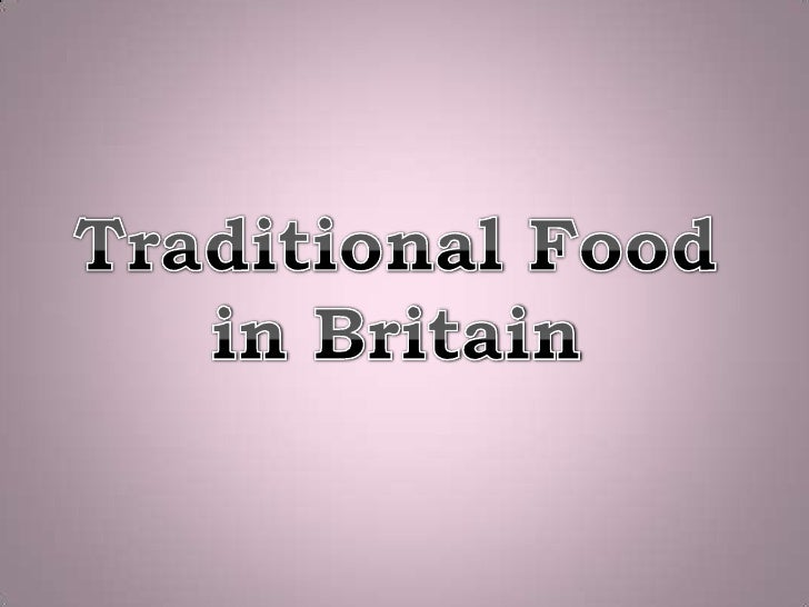 TraditionalFoodinBritain<br />