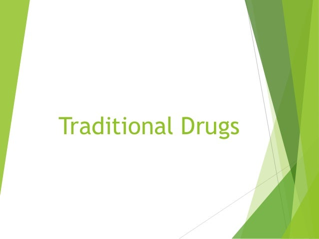 Traditional Drugs