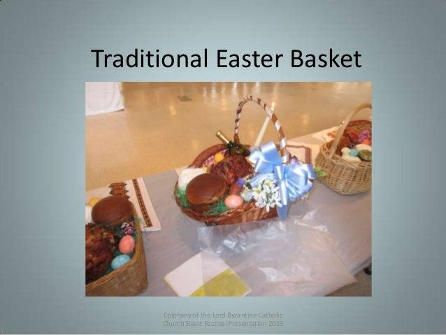 Traditional Easter Basket Epiphany of the Lord Byzantine Catholic Church Slavic Festival Presentation 2013 1