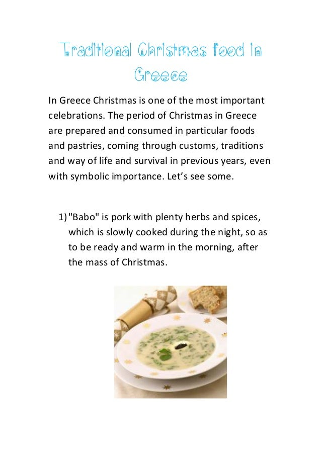Traditional Christmas food in Greece In Greece Christmas is one of the most important celebrations. The period of Christma...
