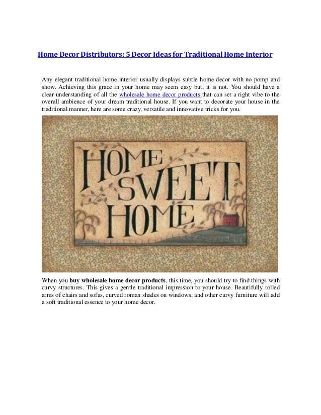 Home Decor Distributors 5 Decor Ideas For Traditional Home Interior