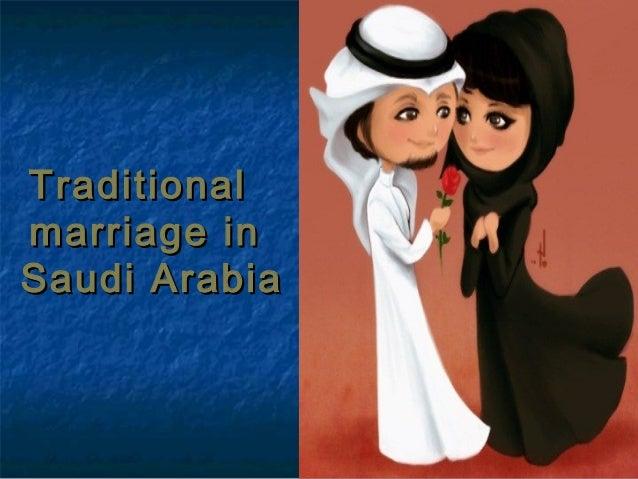 TraditionalTraditional marriage inmarriage in Saudi ArabiaSaudi Arabia
