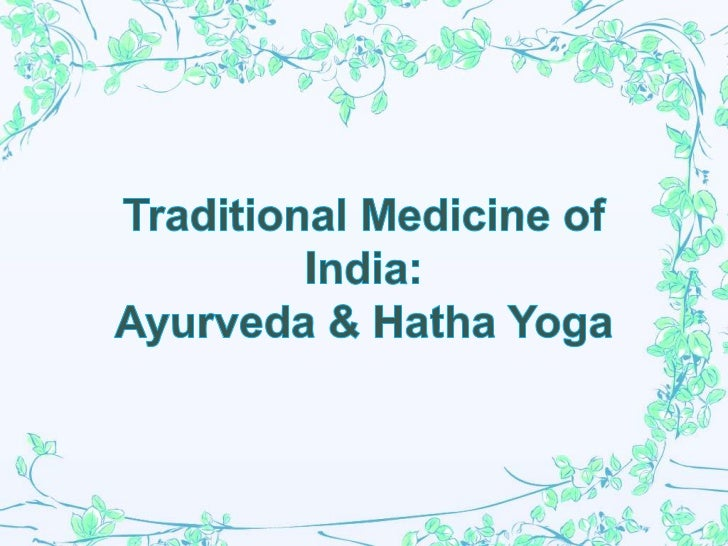 Ayurveda or ayurvedic medicine is a system of traditionalmedicine native to India and a form of alternative medicine.The t...