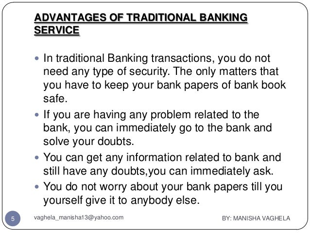 weakness of internet banking That the usage of internet banking services is weak the results also, mentioned  that there is a significant relationship between, ease for use, security and privacy .