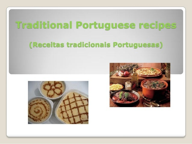 Traditional portuguese recipes for Authentic portuguese cuisine