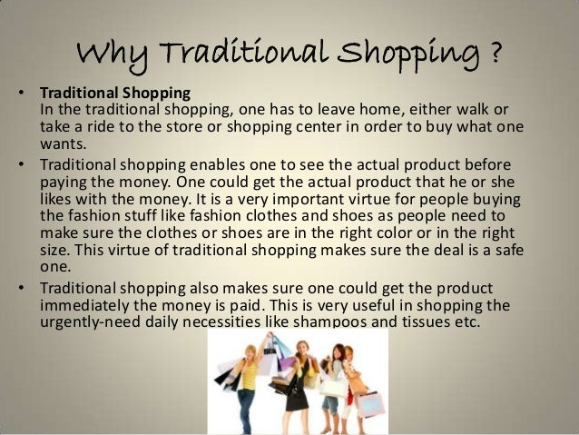traditional shopping vs online shopping 3 why traditional shopping