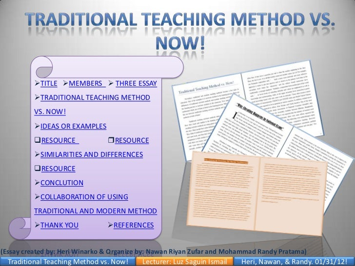 thesis on traditional teaching methods Free traditional education papers the new attitude in education is recently directed to move from the traditional methods in teaching children to the.
