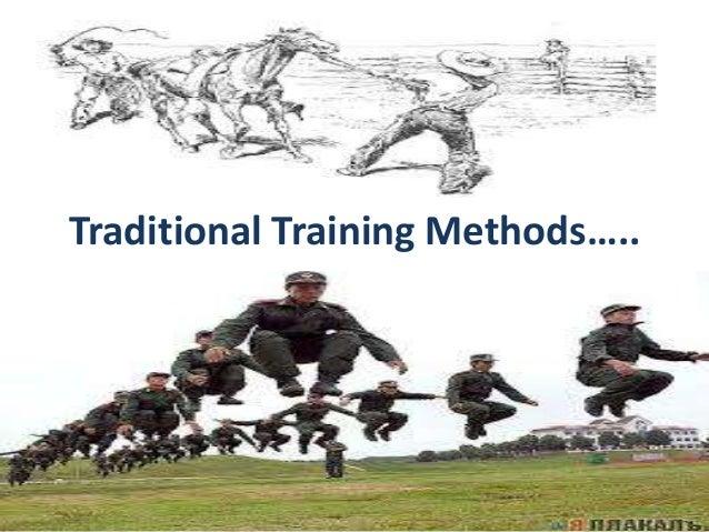 Traditional Training Methods…..