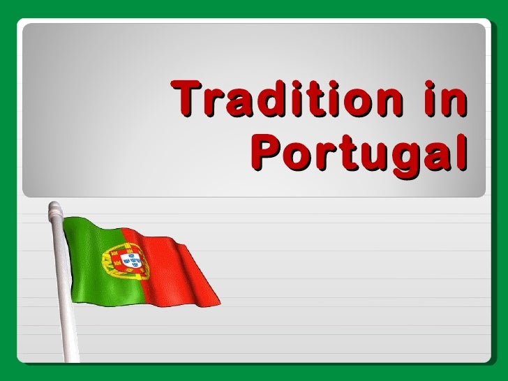 Tradition in Portugal