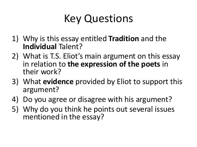 tradition and the individual talent tradition and the individual talent t s eliot class discussion 2