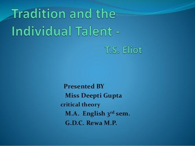 Presented BY Miss Deepti Gupta critical theory M.A. English 3rd sem. G.D.C. Rewa M.P.
