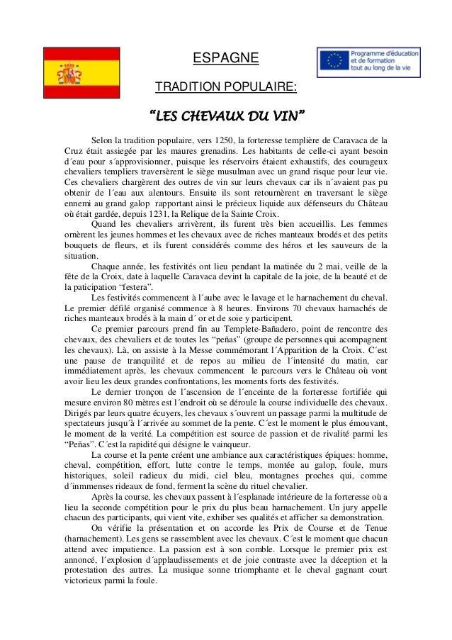 """ESPAGNE TRADITION POPULAIRE: """"LES CHEVAUX DU VIN"""" Selon la tradition populaire, vers 1250, la forteresse templière de Cara..."""