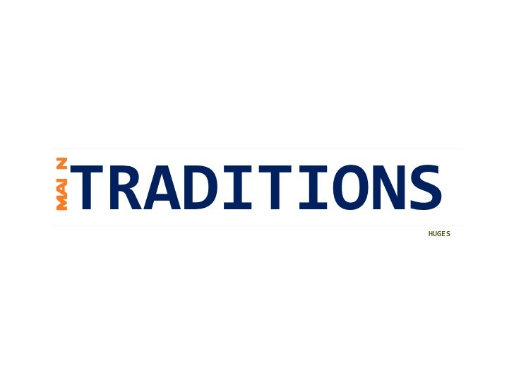 TRADITIONS MAIN HUGES