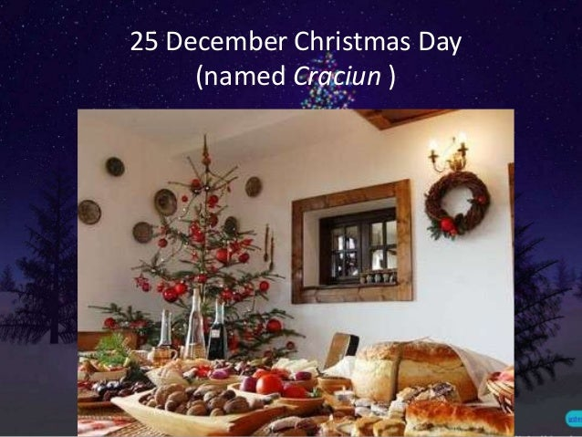Christmas ... - Traditions And Customs For Christmas In Romania