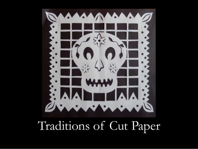 Traditions of Cut Paper