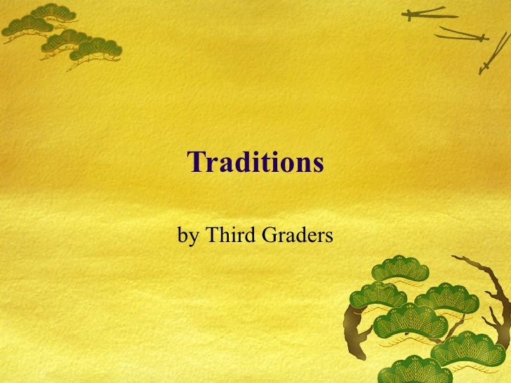 Traditions by Third Graders
