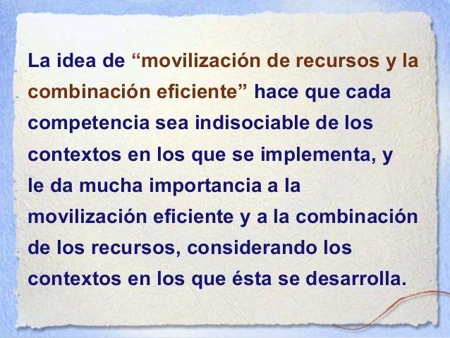 """La idea de """"familia de situaciones"""" obliga a definir la amplitud de situaciones en las que se debe implementar una compete..."""