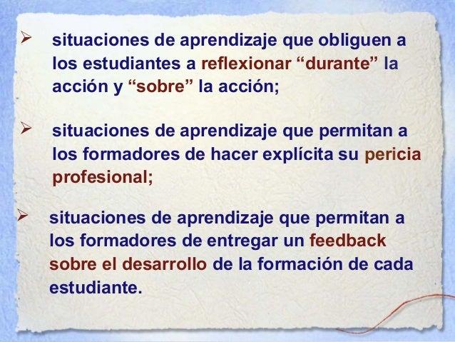  En esta lógica, con estas características o condiciones, un programa por desarrollo de competencias obliga a los estudia...