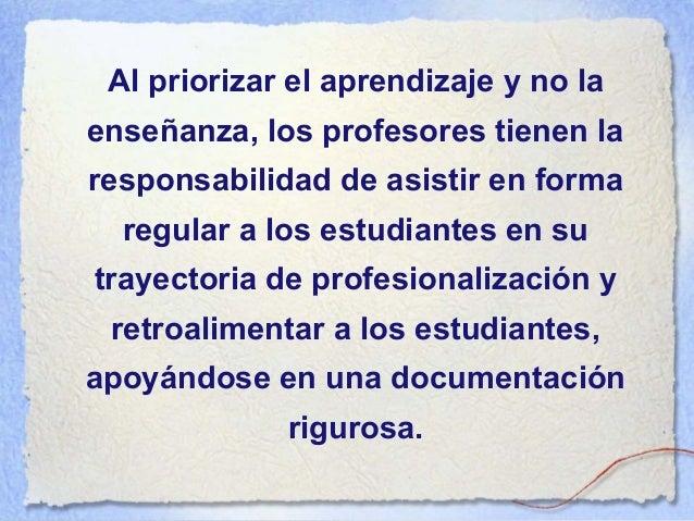 Los formadores en práctica y los sujetos en práctica son actores primordiales en la profesionalización porque son finalmen...
