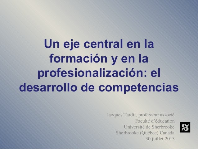 Seminario Internacional de Competencias 2013_ presentación Sr. Jacques Tardif
